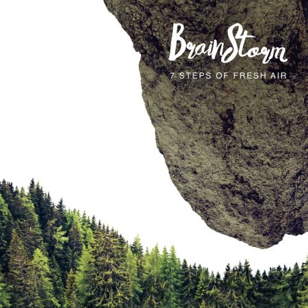 "CD BrainStorm """"7 Steps Of Fresh Air"""" (2015)"